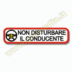"PATCH UMORISTICA ""NON DISTURBARE IL CONDUCENTE"""